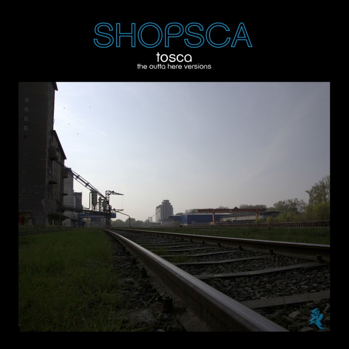 Markus Roessle Tosca Shopsca Remix outta here Cover Wien Alberner Hafen